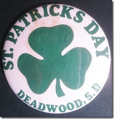 Button from Deadwood St Patricks Day
