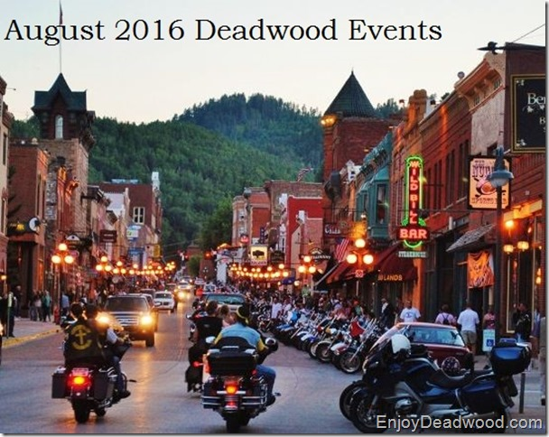 August 2016 Deadwood Events