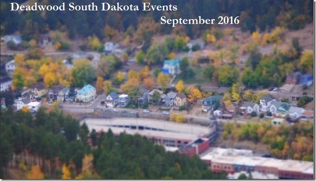 September 2016 Events Deadwood SD